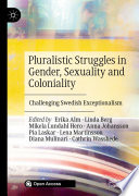 Pluralistic Struggles in Gender  Sexuality and Coloniality