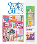 Creative Paper Quilts