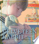 The Velveteen Rabbit Touch and Feel Board Book Book PDF