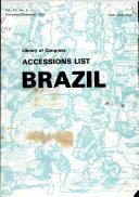 Accessions List, Brazil