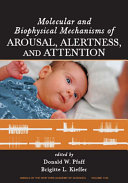 Molecular and Biophysical Mechanisms of Arousal  Alertness and Attention