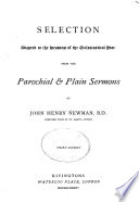 Selection Adapted to the Seasons of the Ecclesiastical Year from the Parochial   Plain Sermons