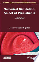 Numerical Simulation  An Art of Prediction  Volume 2