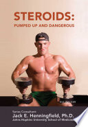 Steroids  Pumped Up and Dangerous