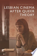 Lesbian Cinema after Queer Theory