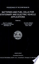 Proceedings of the Symposium on Batteries and Fuel Cells for Stationary and Electric Vehicle Applications Book