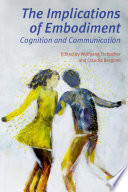 The Implications of Embodiment