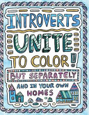Introverts Unite to Color  But Separately and in Your Own Homes