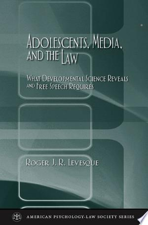 Download Adolescents, Media, and the Law Free PDF Books - Free PDF