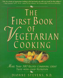 The First Book of Vegetarian Cooking Book