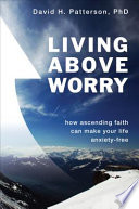 Living Above Worry