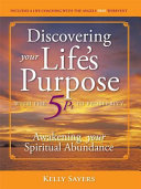 Discovering Your Life   s Purpose with the 5Ps to Prosperity