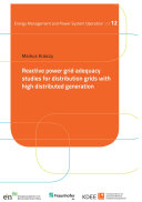 Reactive power grid adequacy studies for distribution grids with high distributed generation