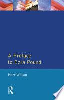 A Preface to Ezra Pound