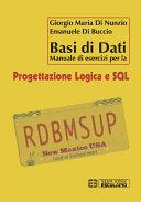 Basi di Dati. Manuale di Esercizi per la Progettazione Logica e SQL