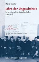 Jahre der Ungewissheit: Emigrationspläne deutscher Juden ...