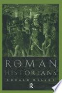 The Roman Historians Book
