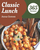 365 Classic Lunch Recipes