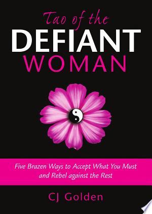 [pdf - epub] Tao of the Defiant Woman - Read eBooks Online