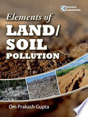 Elements of Land Soil Pollution Book
