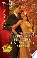 Expectant Princess  Unexpected Affair
