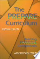"""The Prepare Curriculum: Teaching Prosocial Competencies"" by Arnold P. Goldstein"