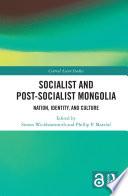 Socialist and Post   Socialist Mongolia