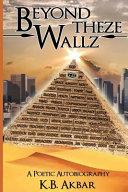 Beyond Theze Wallz
