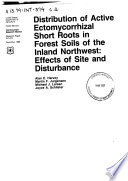 Distribution of Active Ectomycorrhizal Short Roots in Forest Soils of the Inland Northwest Book