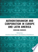 Authoritarianism and Corporatism in Europe and Latin America