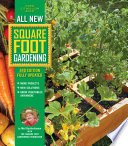"""All New Square Foot Gardening, 3rd Edition, Fully Updated: • MORE Projects • NEW Solutions • GROW Vegetables Anywhere"" by Mel Bartholomew"