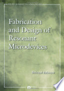 Fabrication   Design of Resonant Microdevices
