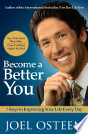 """""""Become a Better You: 7 Keys to Improving Your Life Every Day"""" by Joel Osteen"""