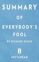 Summary of Everybody s Fool by Richard Russo   Includes Analysis
