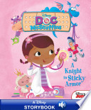 Disney Classic Stories: Doc McStuffins: A Knight in Sticky Armor