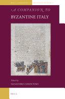 A Companion to Byzantine Italy