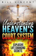 Understanding Heaven s Court System