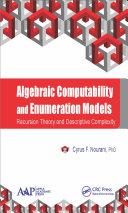 Algebraic Computability and Enumeration Models