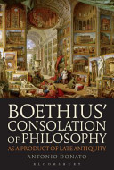 Boethius    Consolation of Philosophy as a Product of Late Antiquity Book