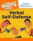 The Complete Idiot s Guide to Verbal Self Defense