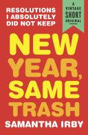 New Year, Same Trash