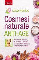 Cosmesi naturale anti-age