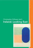 Ireland: Looking East ebook