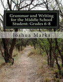 Grammar and Writing for the Middle School Student