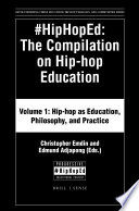 #HipHopEd: The Compilation on Hip-hop Education