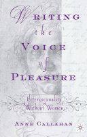 Writing the Voice of Pleasure [Pdf/ePub] eBook