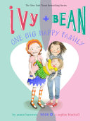 Pdf Ivy and Bean One Big Happy Family