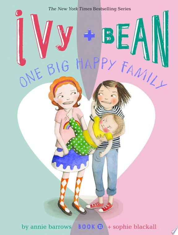 Ivy and Bean One Big Happy Family