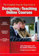 The Complete Step by step Guide to Designing and Teaching Online Courses