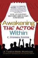 Awakening the Actor Within